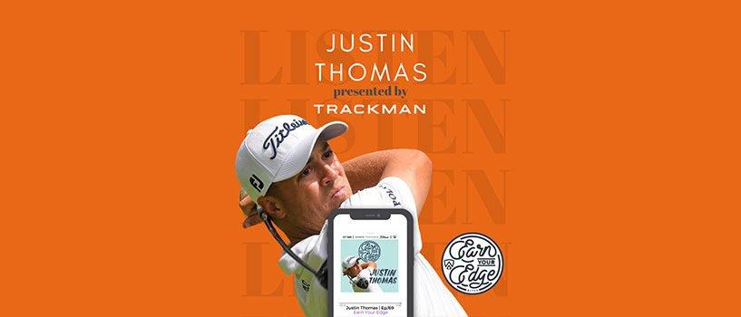 Insights from Justin Thomas